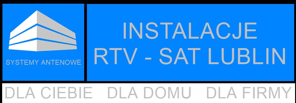 MONTAŻ LTE i RTV-SAT - LUBLIN