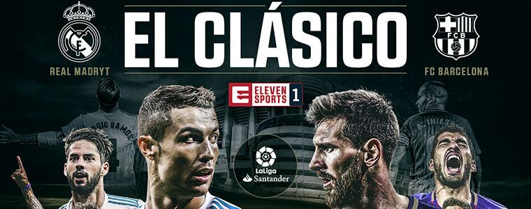 El Clásico w 4K tylko w Eleven Sports 1