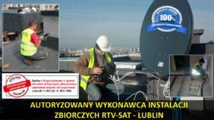 Autoryzowany wykonawca instalacji zbiorczych RTV-SAT Lublin
