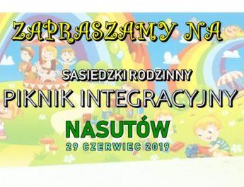 Sąsiedzki Rodzinny Piknik Integracyjny – Nasutów 29 Czerwca 2019